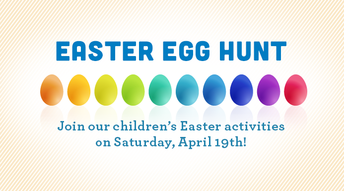 Easter activities for children on Saturday, April 19th.