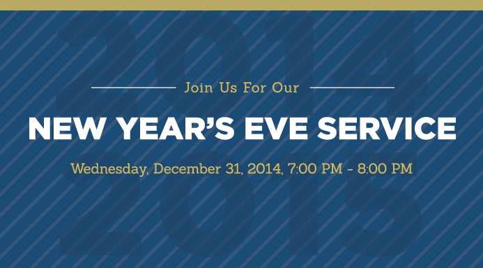 Join us for our New Year's Eve Service